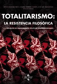 Totalitarismo: la resistencia filosófica
