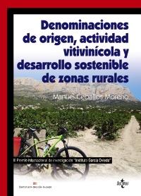 Denominaciones de origen, actividad vitivinícola y desarrollo sostenible de zonas rurales
