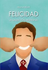 Felicidad: la salvación moderna