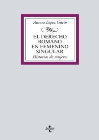 El Derecho romano en femenino singular