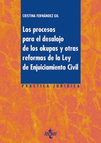 Los procesos para el desalojo de los okupas y otras reformas de la Ley de Enjuiciamiento Civil