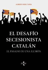 El desafío secesionista catalán