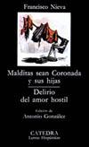 Malditas sean Coronada y sus hijas; [...]