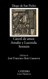 Cárcel de amor; Arnalte y Lucenda; [...]