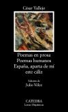 Poemas en prosa; Poemas humanos; España, [...]