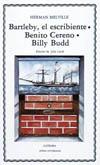 Bartleby, el escribiente; Benito Cereno; [...]