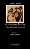 La señorita de Trevélez; ¡Que viene [...]
