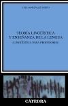 Teoría lingüística y enseñanza de la [...]
