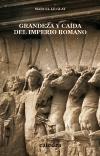 Grandeza y caída del Imperio Romano