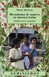 Movimientos de mujeres en América [...]