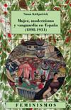 Mujer, modernismo y vanguardia en España [...]