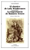 El abanico de Lady Windermere; La importancia [...]