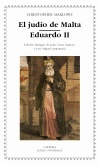 El judío de Malta; Eduardo II