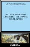 El desplazamiento lingüístico del español [...]