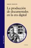 La producción de documentales en la [...]
