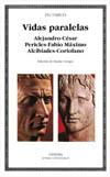 Vidas paralelas. Alejandro-César, Pericles-Fabio [...]