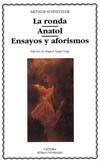 La ronda; Anatol; Ensayos y [...]