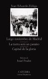 Largo noviembre de Madrid; La tierra [...]