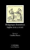 Mojigangas dramáticas (siglos XVII y [...]
