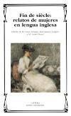 Fin de siècle: relatos de mujeres en [...]