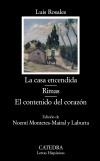 La casa encendida; Rimas; El contenido [...]