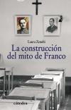 La construcción del mito de Franco