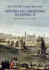 Historia del urbanismo en España  [...]