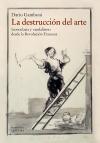La destrucción del arte