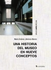 Una historia del museo en nueve [...]