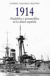 1914. Aliadófilos y germanófilos en [...]