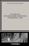 Juan Rulfo. Estudios sobre literatura, [...]