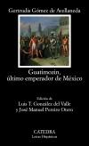 Guatimozin, último emperador de [...]