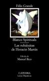 Blanco spirituals; Las rubáiyátas de [...]