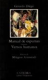 Manual de espumas; Versos humanos