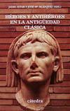 Héroes y antihéroes en la Antigüedad [...]